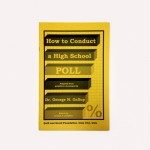 How to Conduct a High School Poll