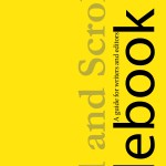 Quill and Scroll Stylebook: A Guide for Writers and Editors